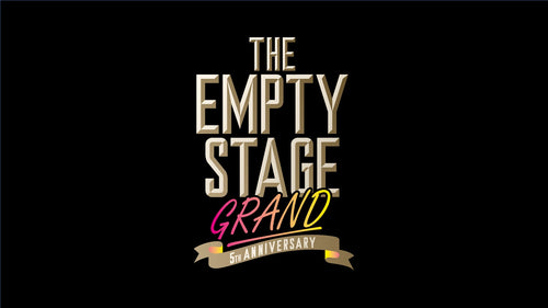 THE EMPTY STAGE GRAND 5th Anniversary(8/12)
