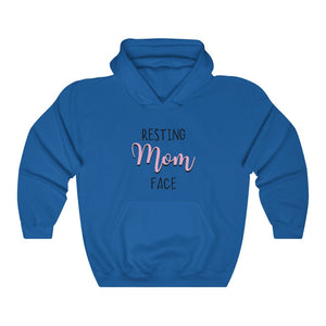 Resting Mom Face Hooded Sweatshirt