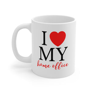 I Love My Home Office Mug 11oz