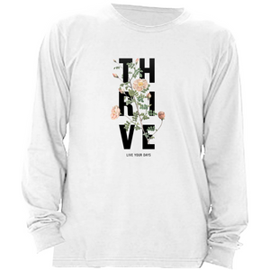 Thrive Long Sleeve Shirt