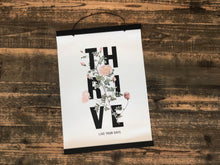 Load image into Gallery viewer, Thrive Hanging Canvas