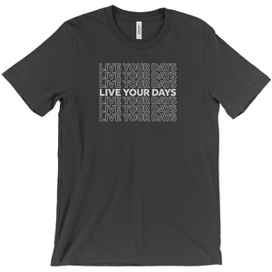 Live Your Days Block T-Shirt