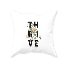 Load image into Gallery viewer, Thrive Pillow