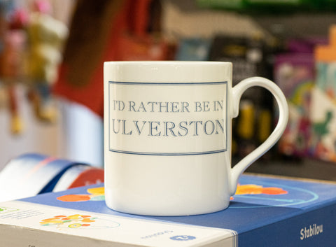 I'd rather be in Ulverston Mug