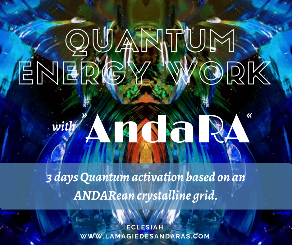 Quantum energy work, healing work, with andara, long distance healing session