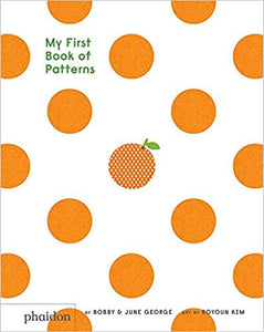 My First Book of Patterns by Bobby and June George