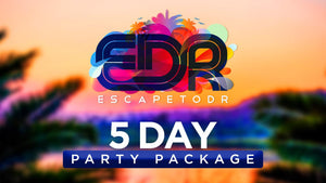 EDR *5 Day* Party Package Super Early Bird