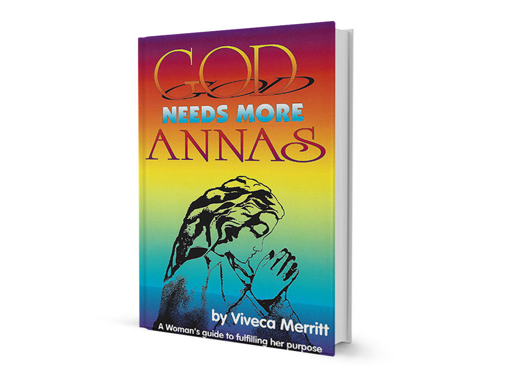 Pastor Viveca Merritt - God Needs More Annas