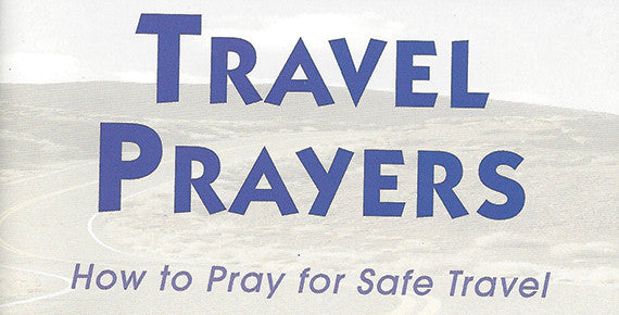 Bishop Andrew Merritt - Travel Prayers