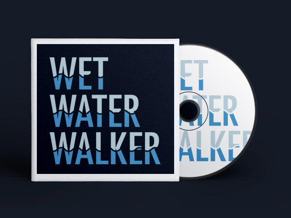 Wet Water Walker Series (CD/DVD/T-Shirt Available)