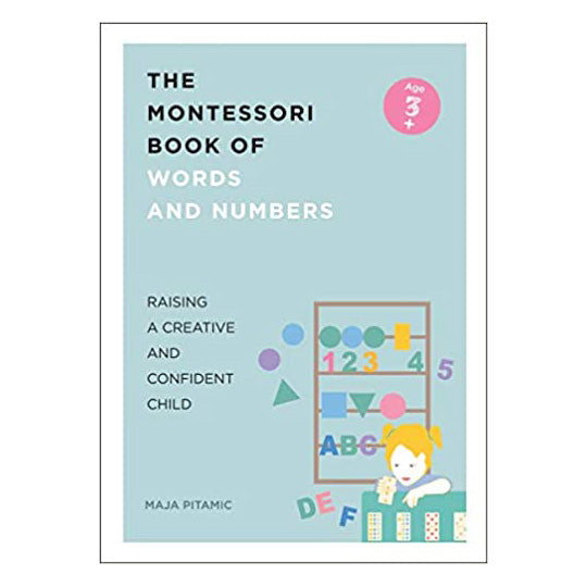 The Montessori Book of Words and Numbers: Raising a Creative and Confident Child (Paperback) - Oh Happy Fry - we ship worldwide
