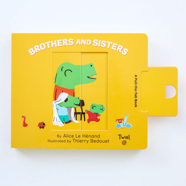 Brothers & Sisters (Pull & Play) Board Book