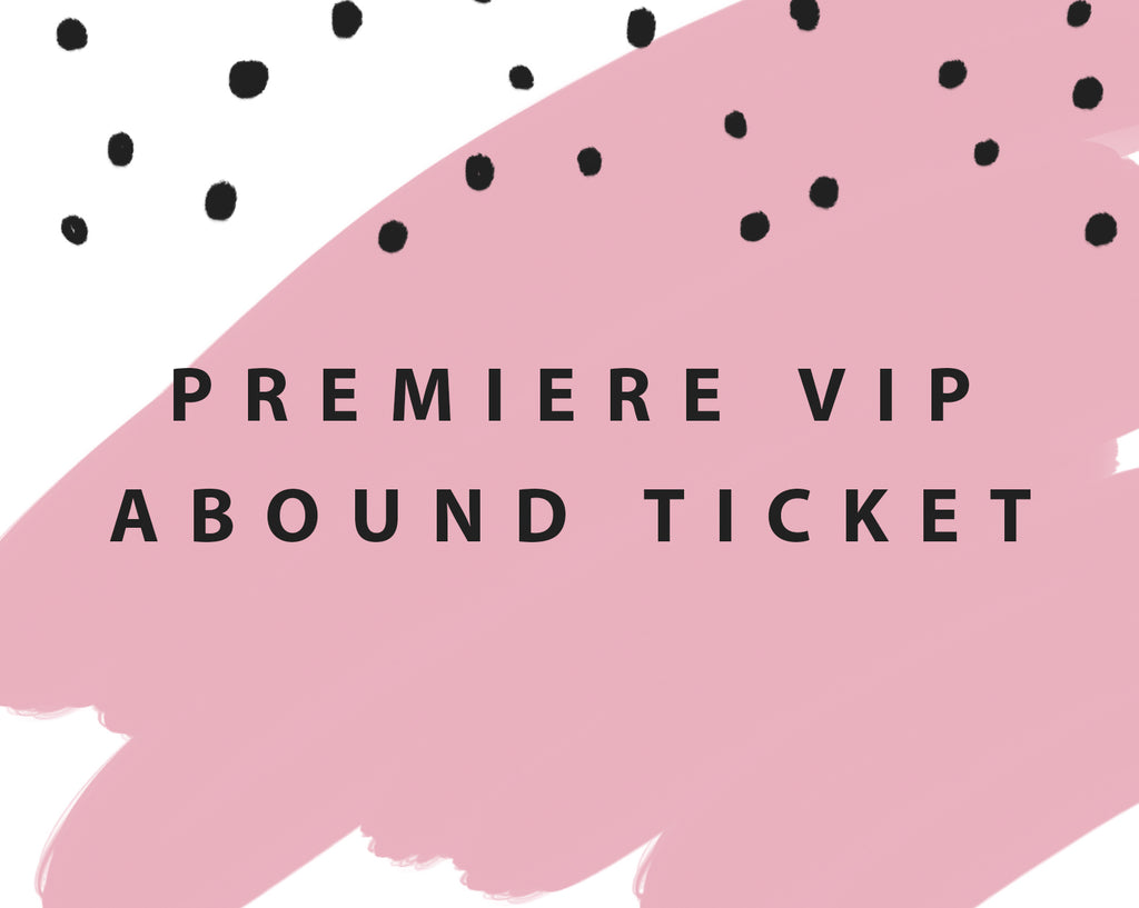Premiere Ticket ( SOLD OUT )