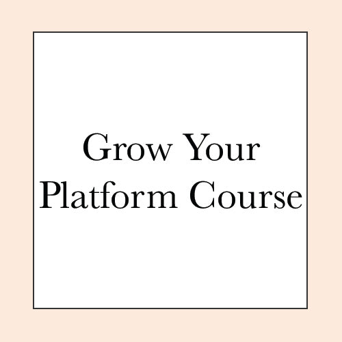 GROW YOUR PLATFORM COURSE PRE-SALE