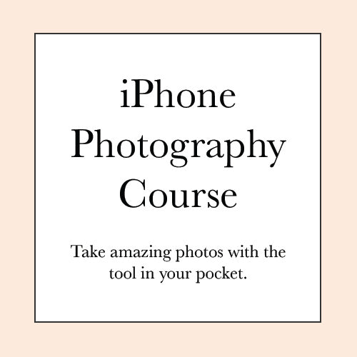 TAKE AMAZING IPHONE PHOTOS COURSE PRE-SALE