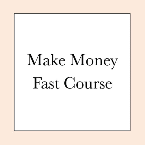 MAKE MONEY FAST COURSE PRE-SALE