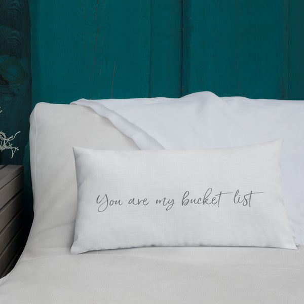 You are my bucket list lumbar pillow