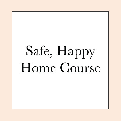 SAFE HOME, HAPPY HOME COURSE PRE-SALE