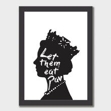 Load image into Gallery viewer, LET THEM EAT PAV ART PRINT