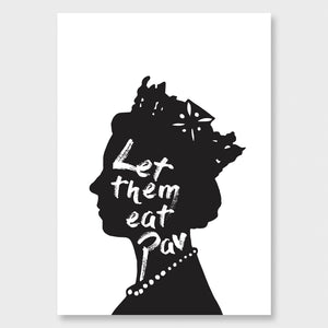 LET THEM EAT PAV ART PRINT