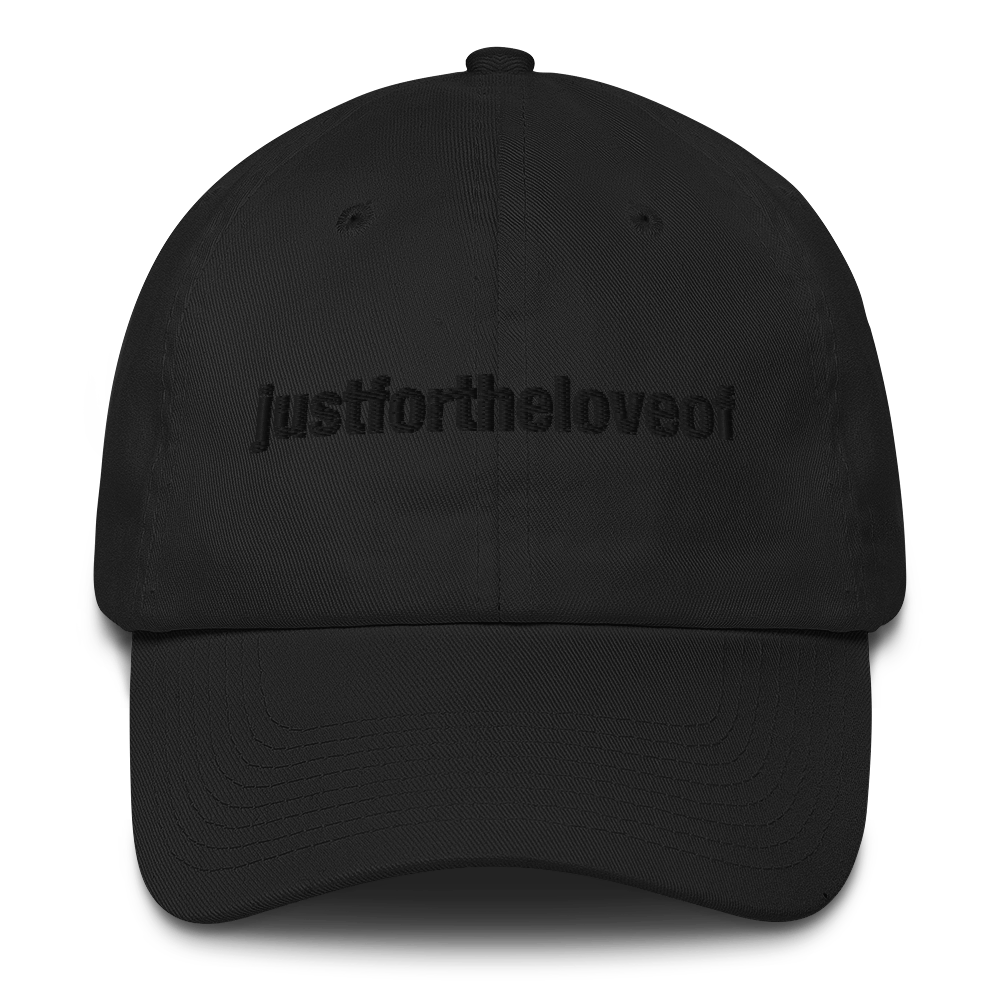 COTTON DAD CAP / MADE IN USA / JUSTFORTHELOVEOF
