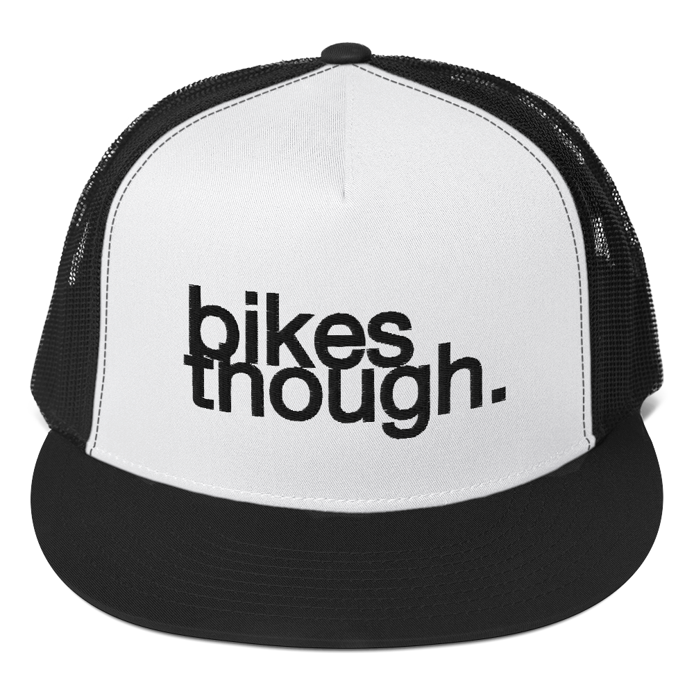 TRUCKER / BIKES THOUGH