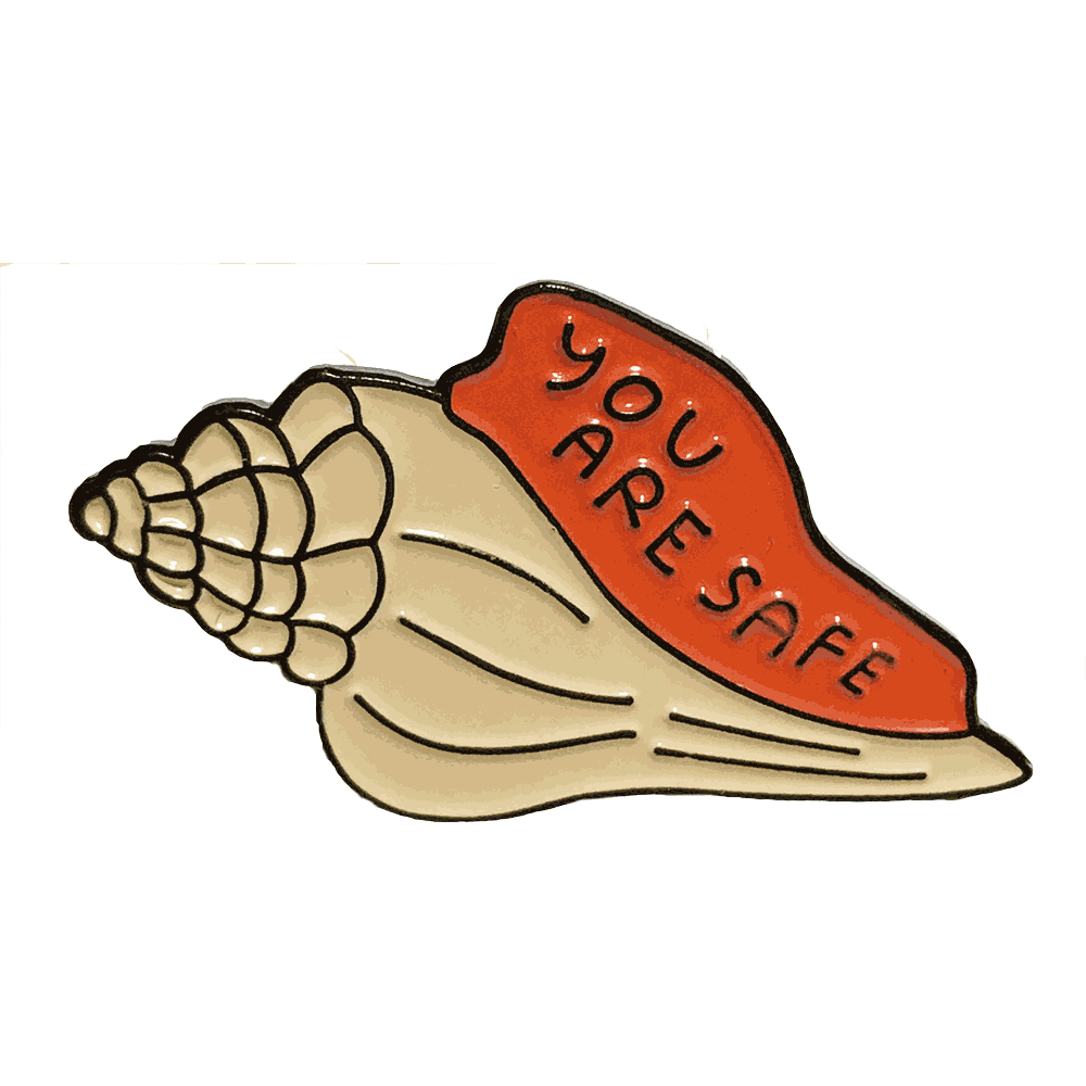 People I've Loved : You Are Safe Pin