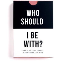 The School of Life : Who Should I Be With?