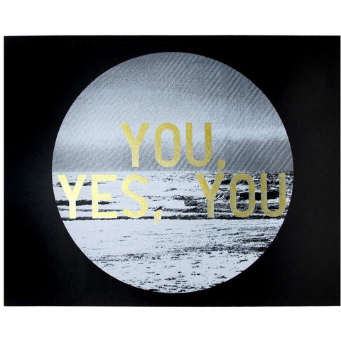 People I've Loved : You, Yes, You Print