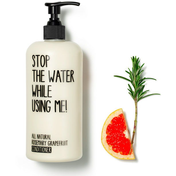 Stop The Water While Using Me : Rosemary Grapefruit Conditioner