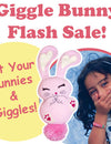 Giggle Bunny FLASH SALE!