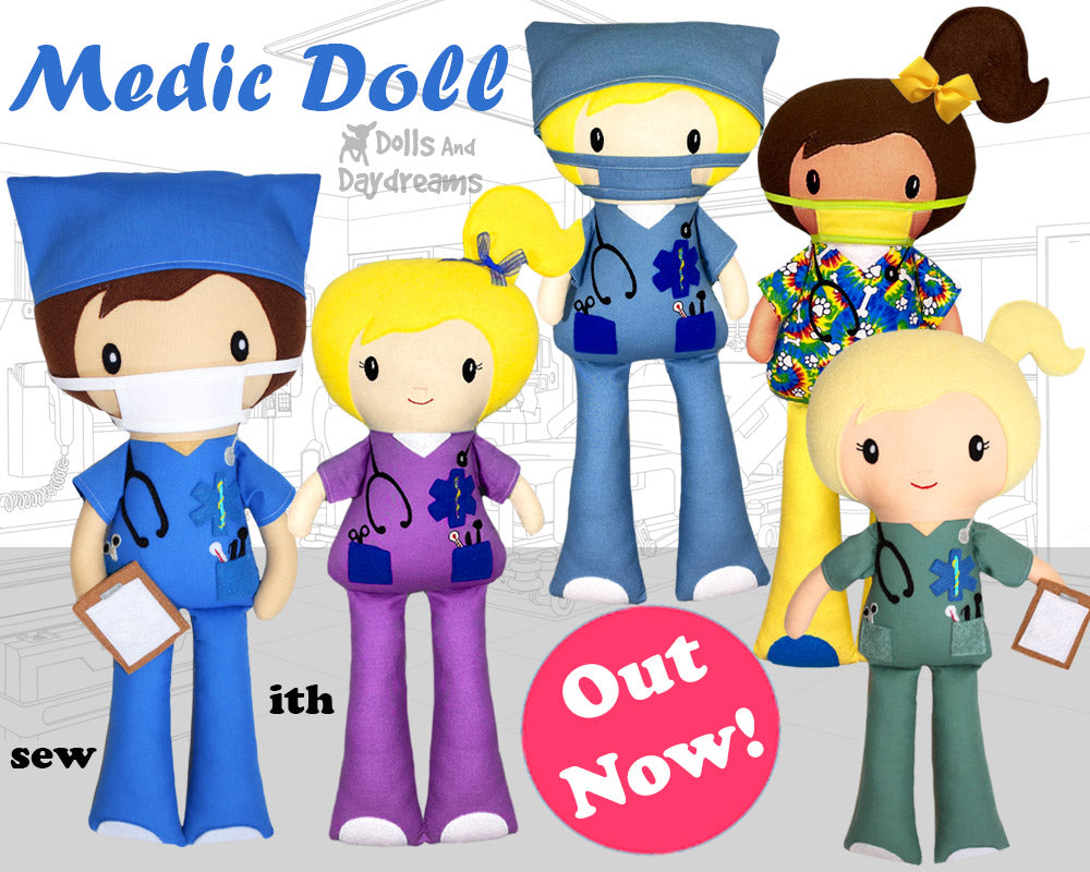 New Medic Doll Sewing & Machine Embroidery Pattern is here!