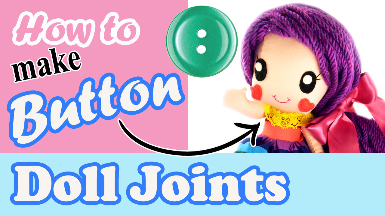 How to create Cloth Doll & Plush Toy Joints using Buttons