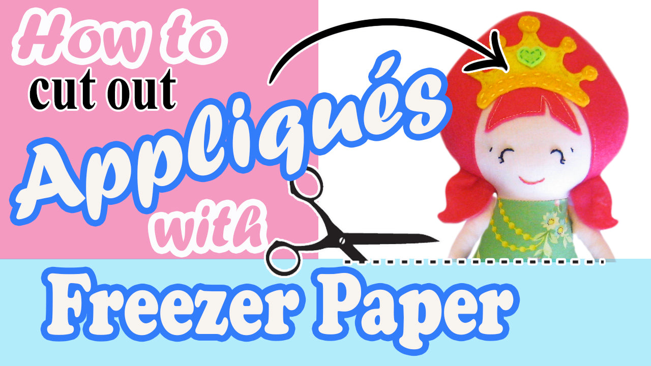 How to cut out Appliques using Freezer Paper | Fast, Fun & Easy!