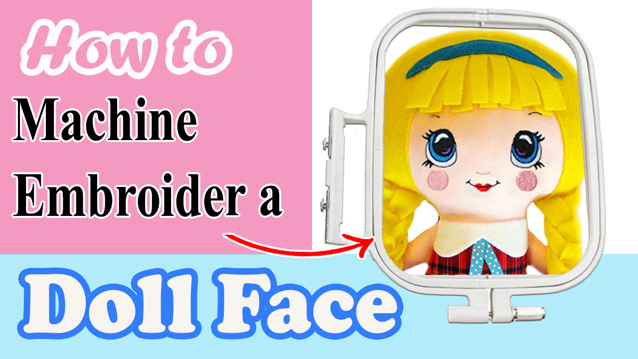 How to Machine Embroider a Doll Face