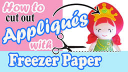 How to cut out appliques using freezer paper