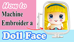 How to machine embroider doll faces by dolls and daydreams