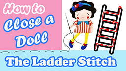 how to close a doll using the ladder stitch
