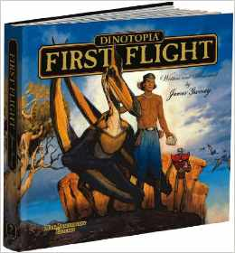 Dinotopia: First Flight, written and illustrated by James Gurney