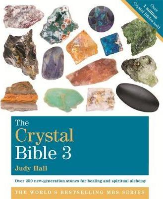 The Crystal Bible, Volume 3 : Godsfield Bibles