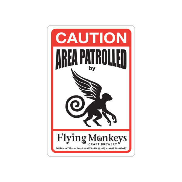 Metal Sign | Area Patrolled By Flying Monkeys