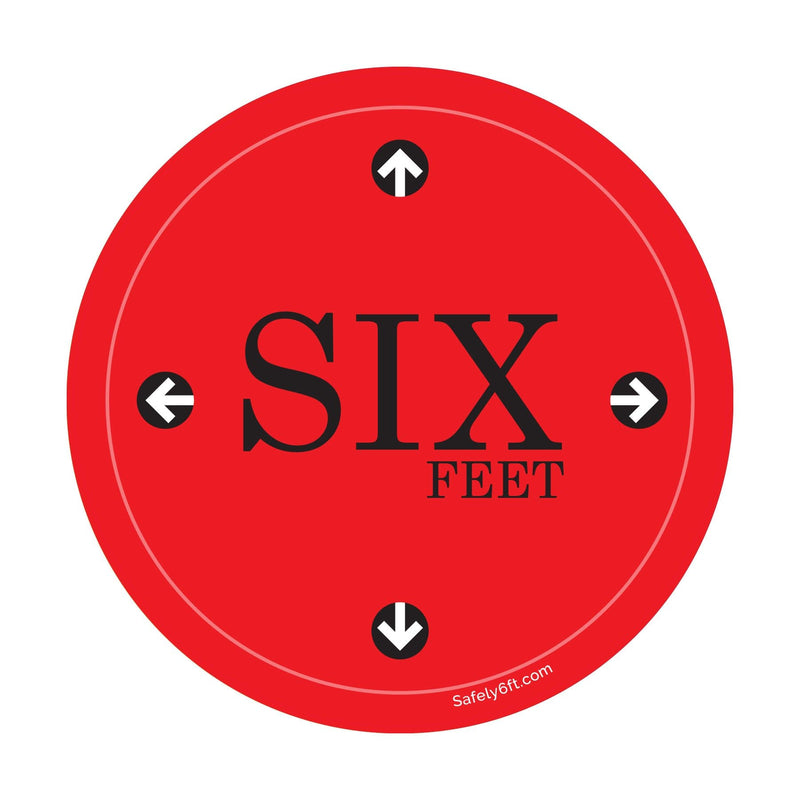 Round Six Feet with Arrows Social Distancing Floor Sign