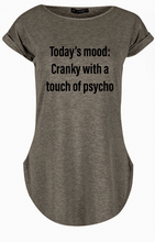 "Load image into Gallery viewer, ""Today's Mood: Cranky with a Touch of Psycho"" Women's Tshirt"