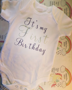 """It's my first birthday"" baby grow"