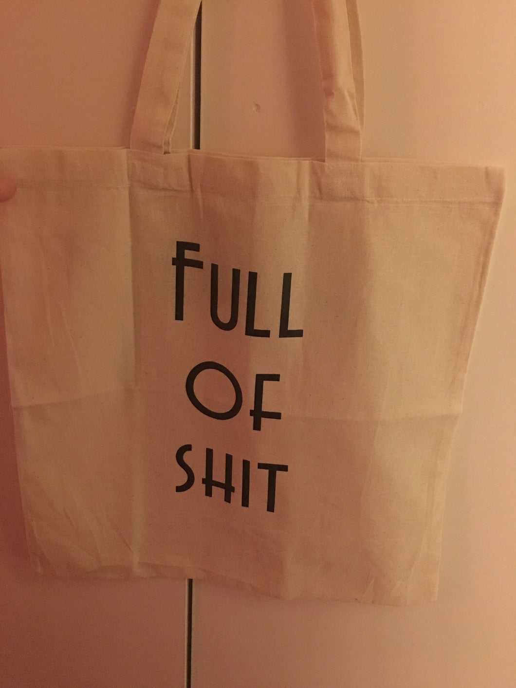 Full of sh!t bag, tote bag, canvas shopping bag