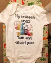 "Load image into Gallery viewer, ""My unicorn and I talk sh*t about you"" baby grow"