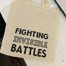 Load image into Gallery viewer, Invisible disabilities tote - fighting invisible battle - disability with invisibility -fibromyalgia strong