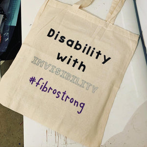 Invisible disabilities tote - fighting invisible battle - disability with invisibility -fibromyalgia strong