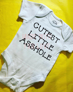 """Cutest Little Asshole"" baby grow"