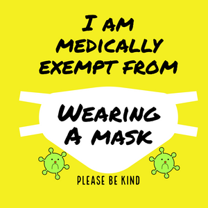 Medically exempt mask badge